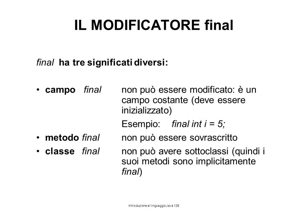 IL MODIFICATORE final final ha tre significati diversi: