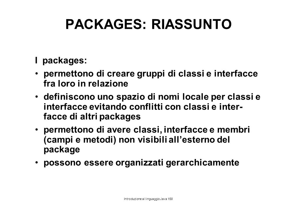 PACKAGES: RIASSUNTO I packages: