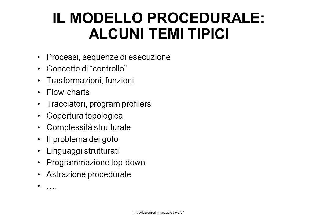 IL MODELLO PROCEDURALE: ALCUNI TEMI TIPICI