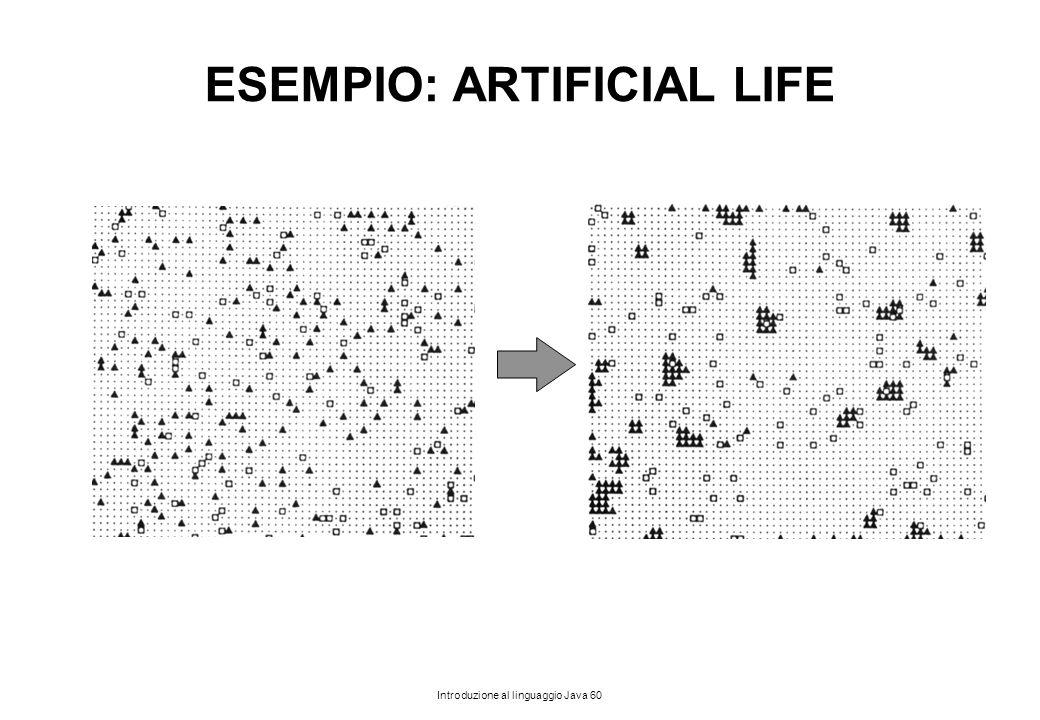 ESEMPIO: ARTIFICIAL LIFE