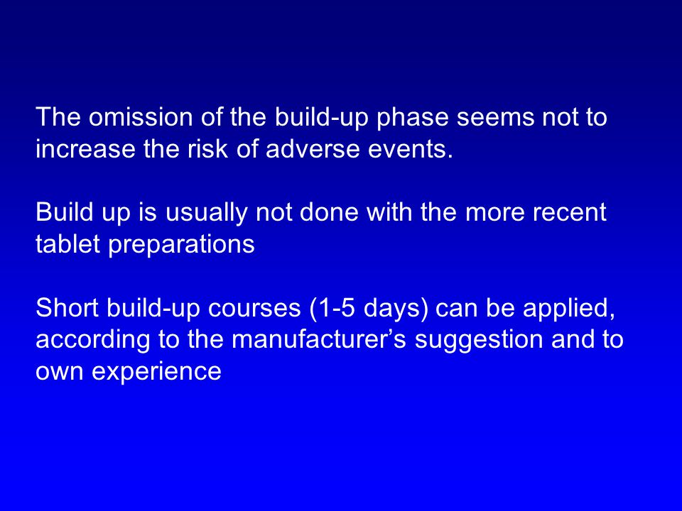 The omission of the build-up phase seems not to increase the risk of adverse events.