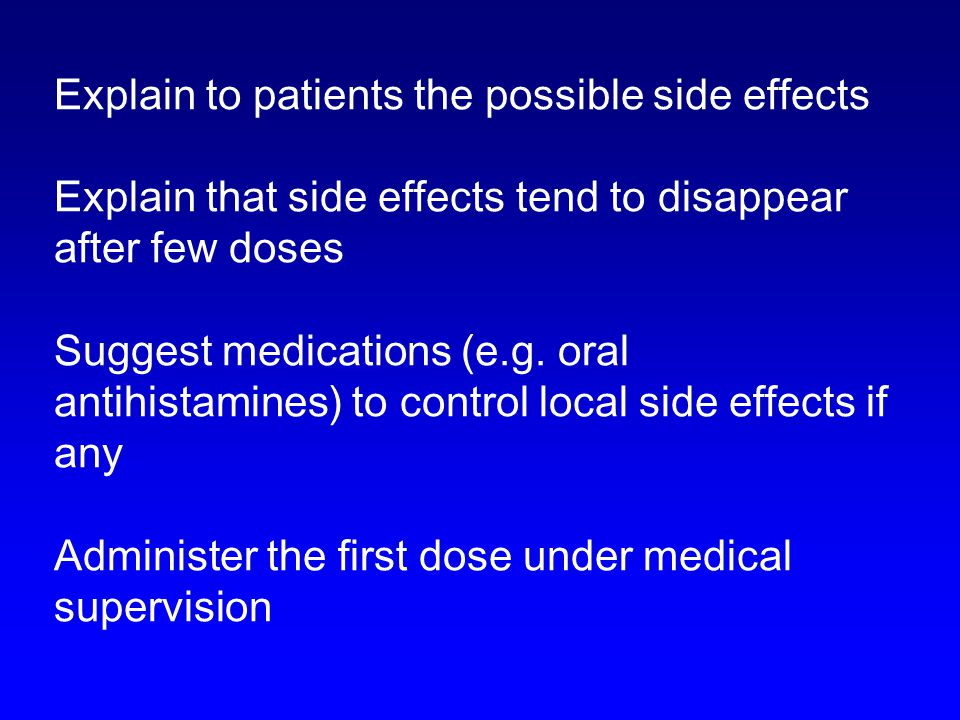 Explain to patients the possible side effects
