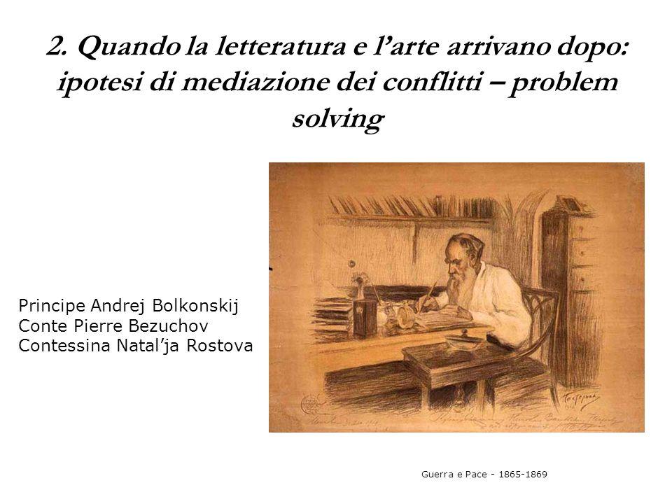 2. Quando la letteratura e l'arte arrivano dopo: ipotesi di mediazione dei conflitti – problem solving