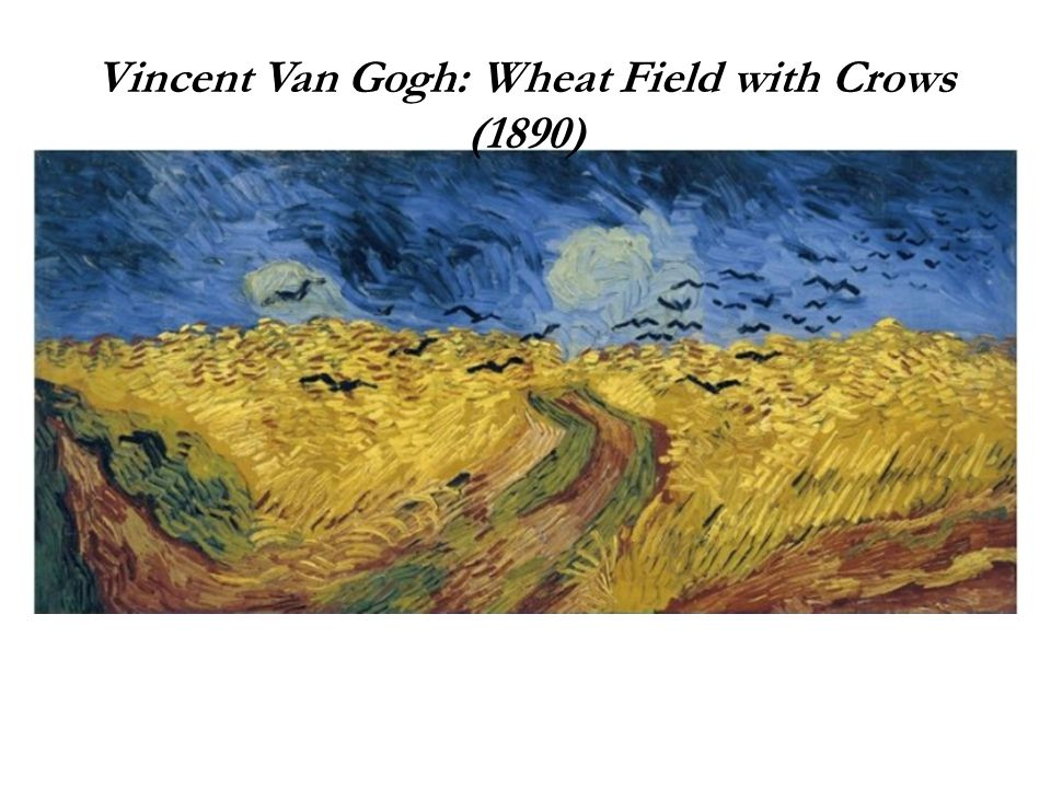 Vincent Van Gogh: Wheat Field with Crows (1890)