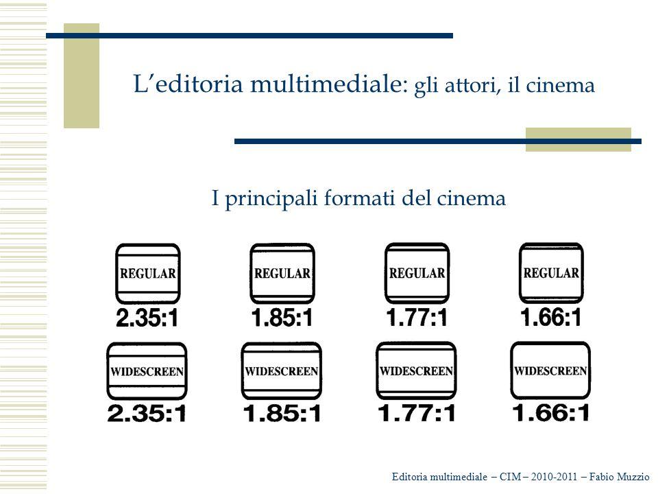 L'editoria multimediale: gli attori, il cinema