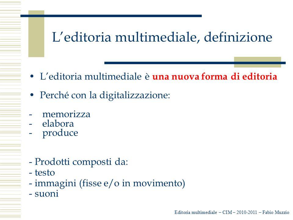 L'editoria multimediale, definizione