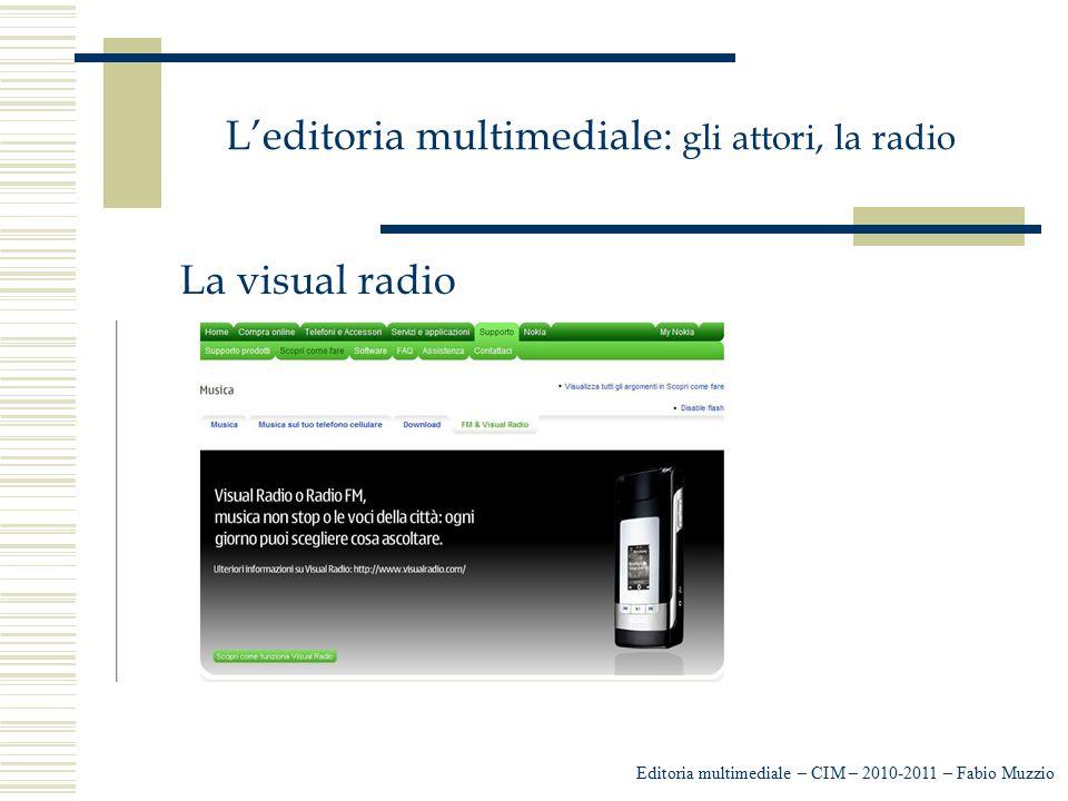 L'editoria multimediale: gli attori, la radio