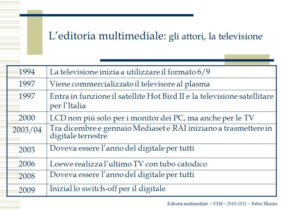 L'editoria multimediale: gli attori, la televisione