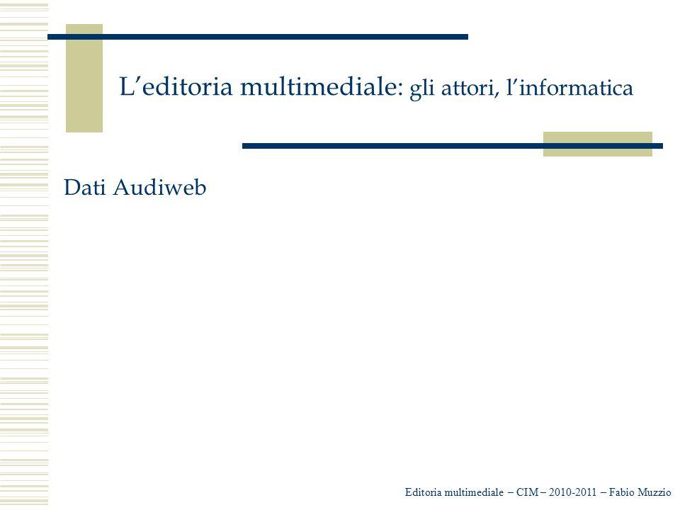 L'editoria multimediale: gli attori, l'informatica