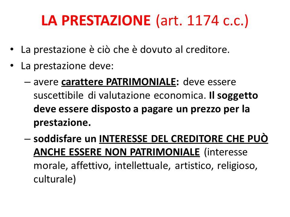 LA PRESTAZIONE (art. 1174 c.c.)