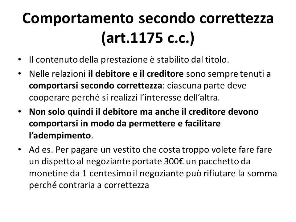 Comportamento secondo correttezza (art.1175 c.c.)