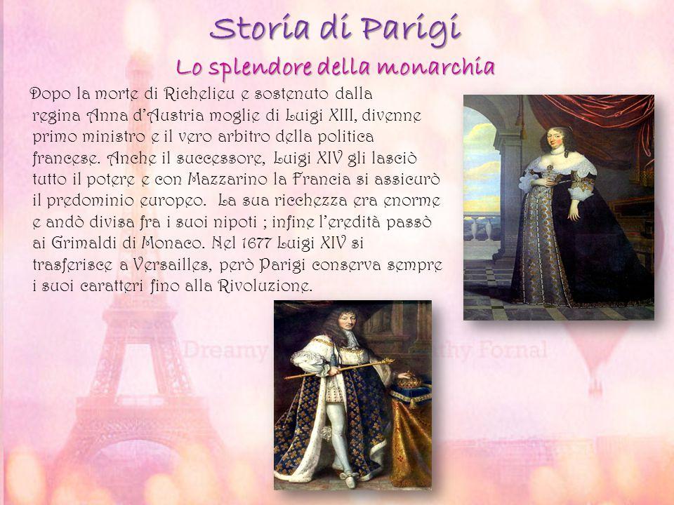 Storia di Parigi Lo splendore della monarchia