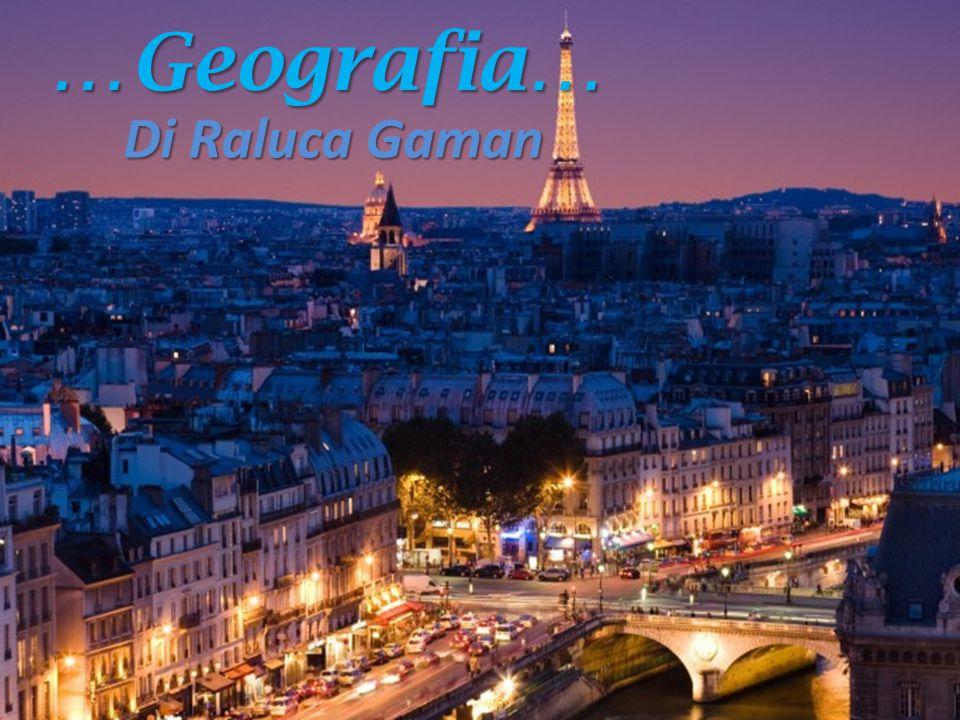 …Geografia… Di Raluca Gaman