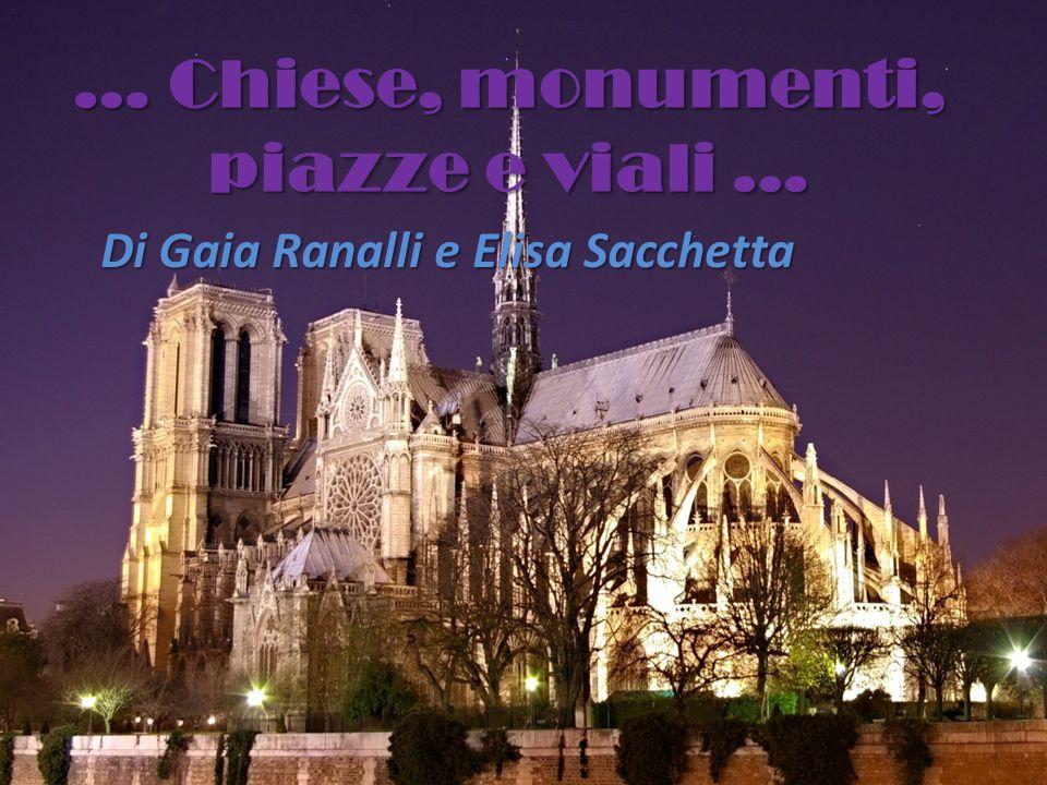 … Chiese, monumenti, piazze e viali …