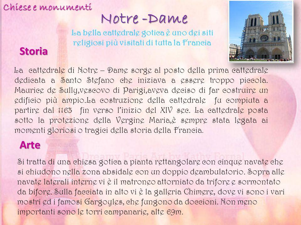 Notre -Dame Storia Arte Chiese e monumenti
