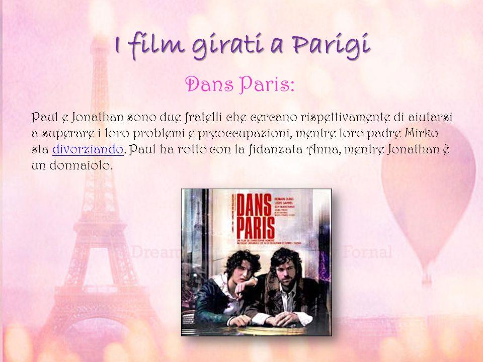 I film girati a Parigi Dans Paris: