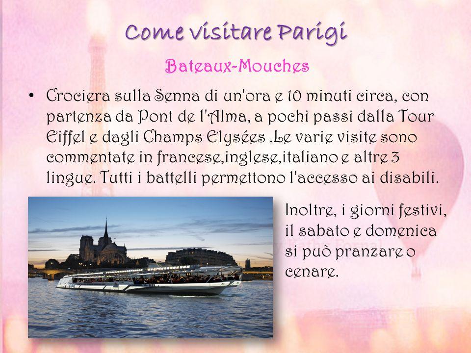 Come visitare Parigi Bateaux-Mouches