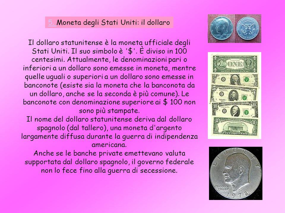 5. Moneta degli Stati Uniti: il dollaro