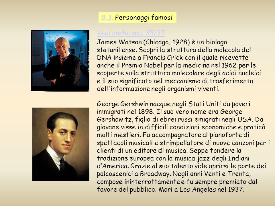 8.3. Personaggi famosi Vedi anche pgg. 35/37