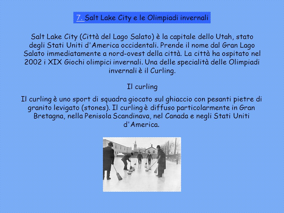 7. Salt Lake City e le Olimpiadi invernali