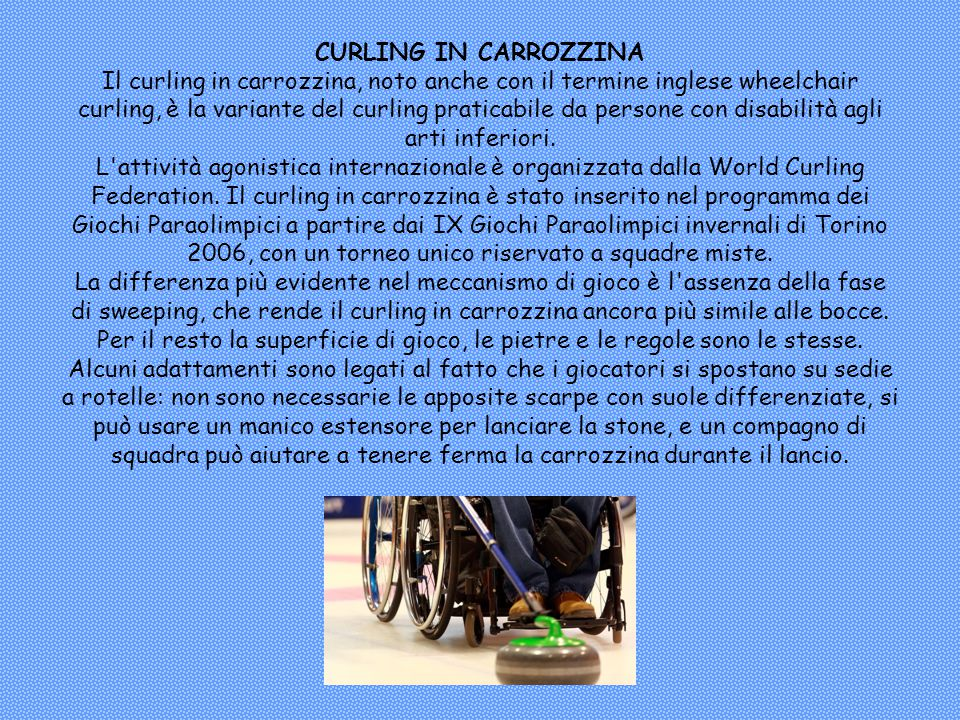 CURLING IN CARROZZINA