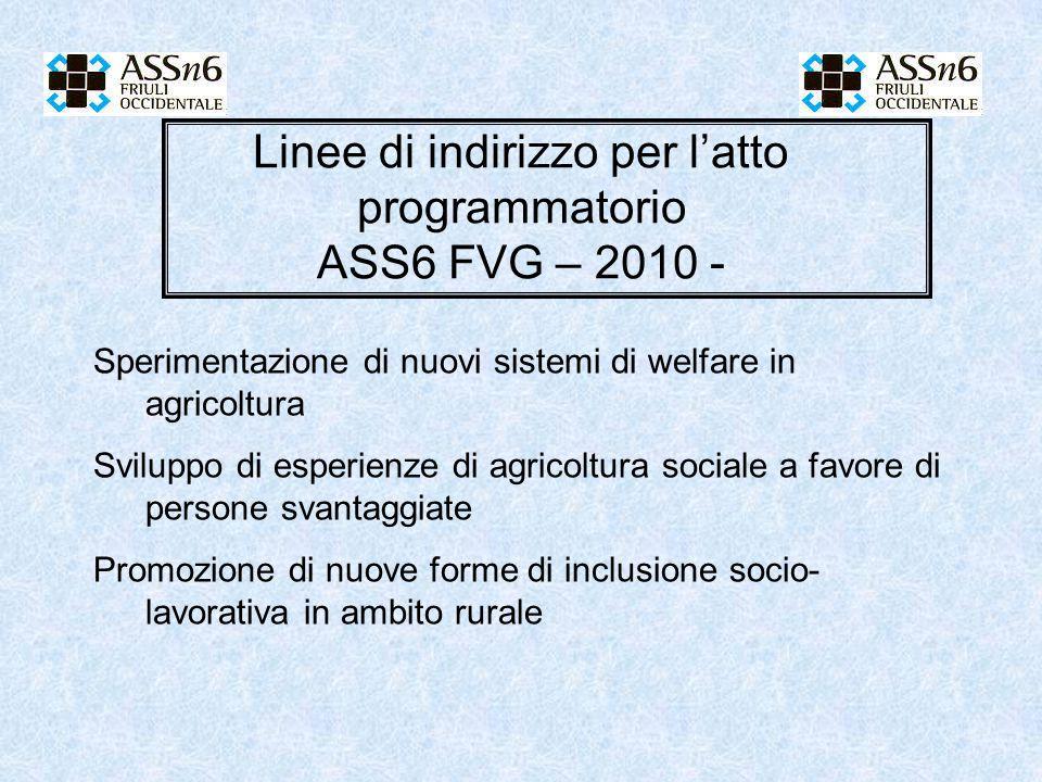 Linee di indirizzo per l'atto programmatorio ASS6 FVG – 2010 -