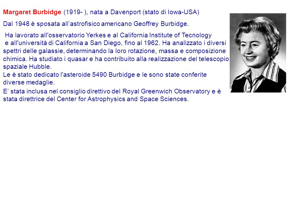 Margaret Burbidge (1919- ), nata a Davenport (stato di Iowa-USA)