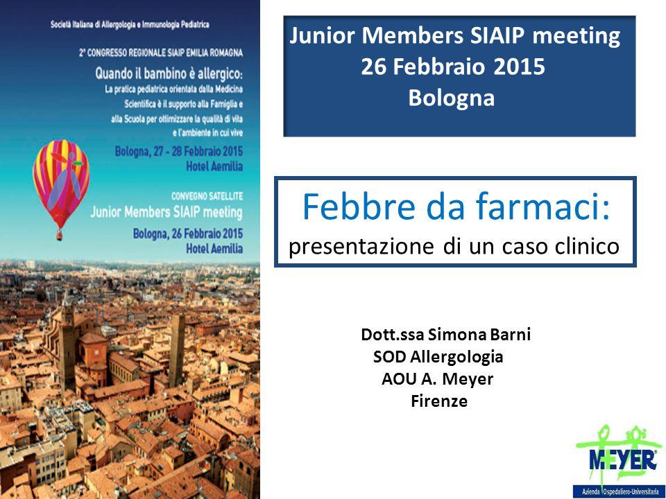 Febbre da farmaci: Junior Members SIAIP meeting 26 Febbraio 2015