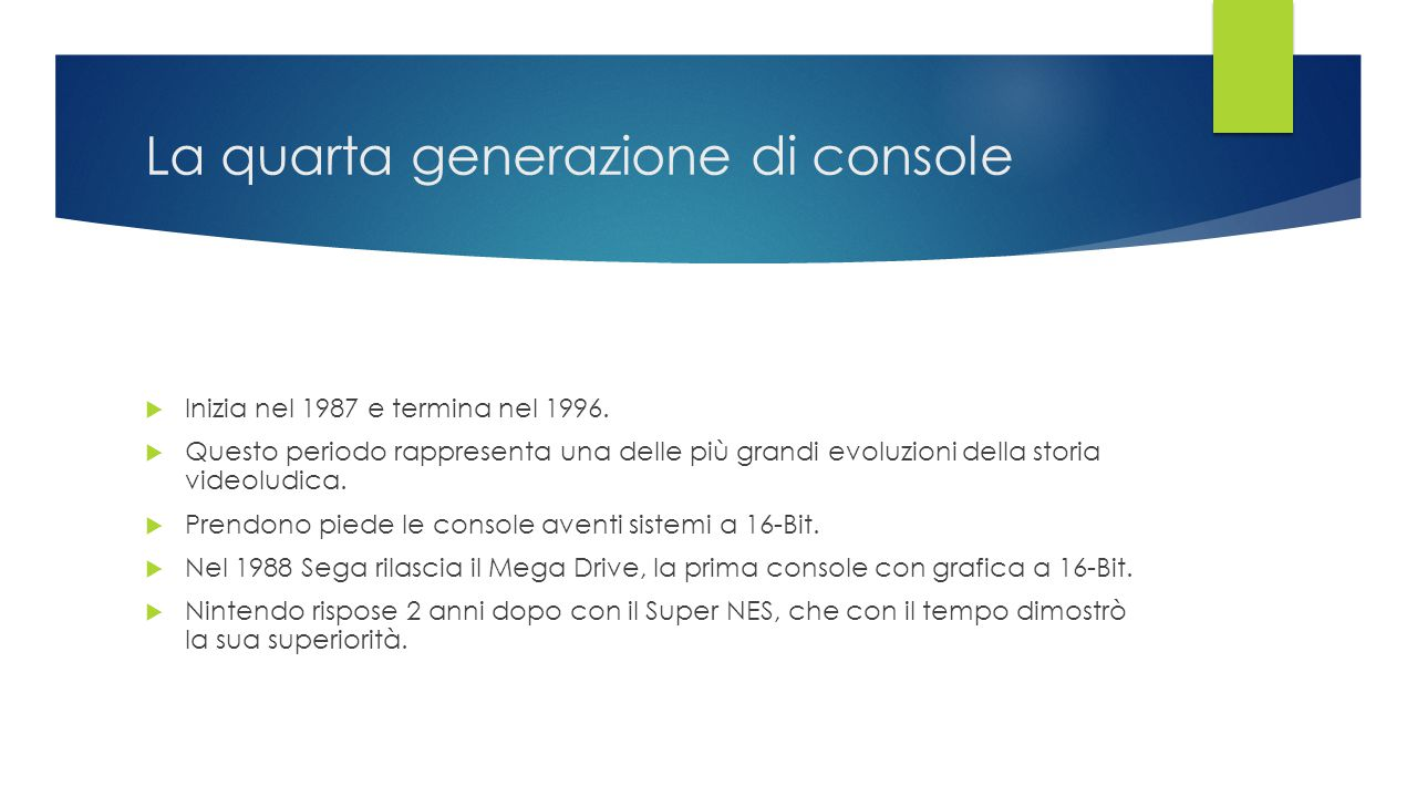 La quarta generazione di console