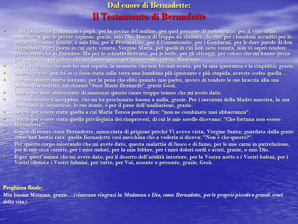 Dal cuore di Bernadette: Il Testamento di Bernadette