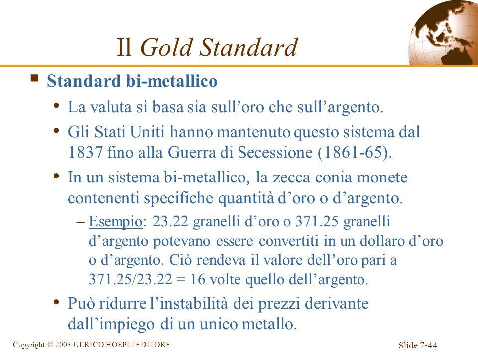 Il Gold Standard Standard bi-metallico