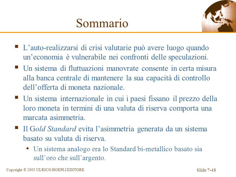 SommarioL'auto-realizzarsi di crisi valutarie può avere luogo quando un'economia è vulnerabile nei confronti delle speculazioni.