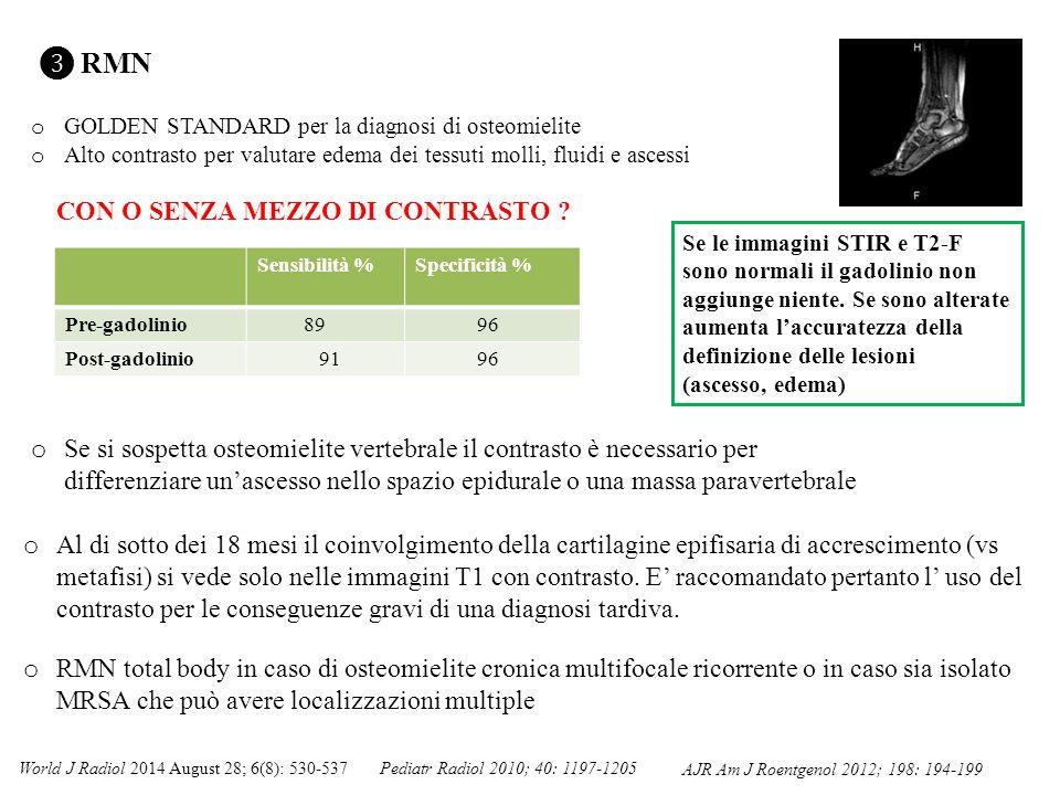 ❸ RMN CON O SENZA MEZZO DI CONTRASTO Sensibilità % Specificità %