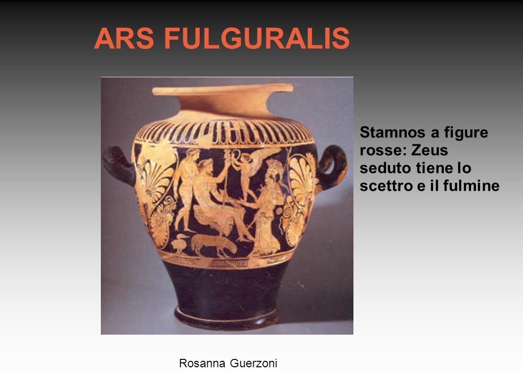 ARS FULGURALIS Stamnos a figure rosse: Zeus seduto tiene lo scettro e il fulmine Rosanna Guerzoni
