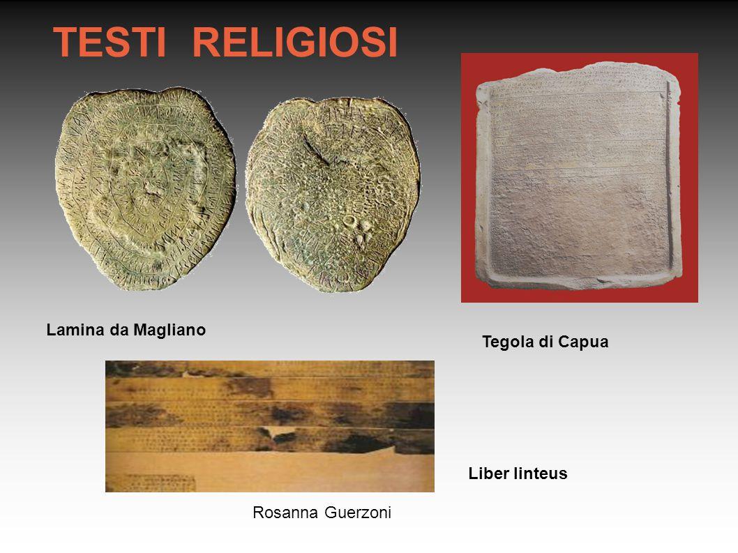 TESTI RELIGIOSI Lamina da Magliano Tegola di Capua Liber linteus