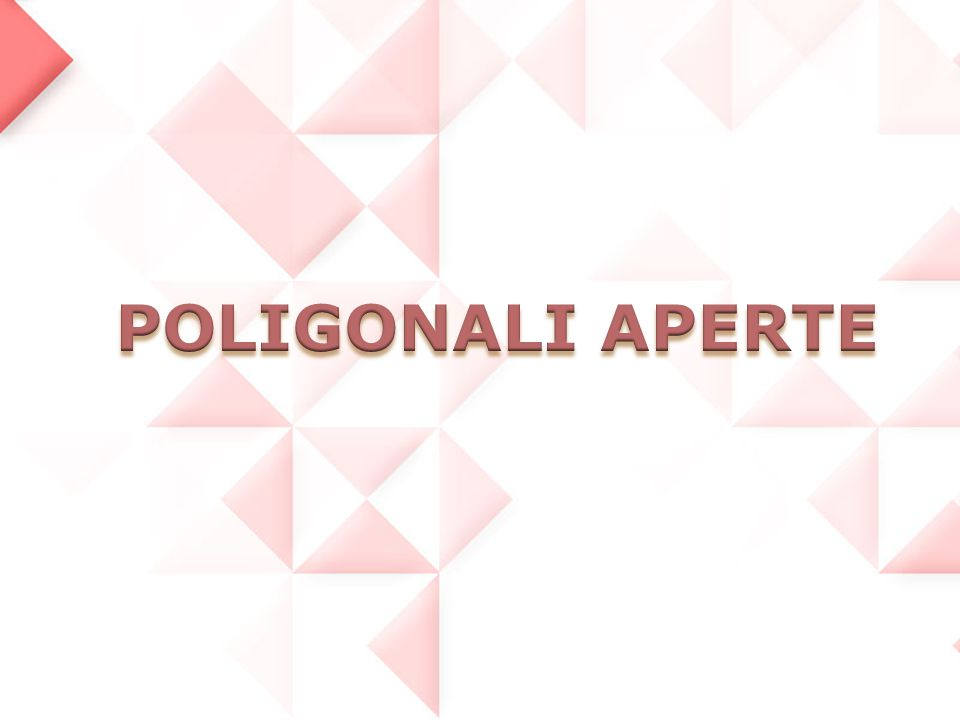 POLIGONALI APERTE
