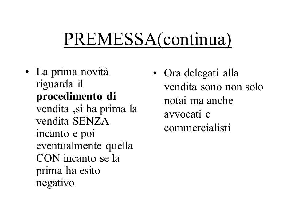 PREMESSA(continua)