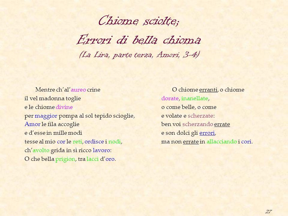 Chiome sciolte; Errori di bella chioma (La Lira, parte terza, Amori, 3-4)