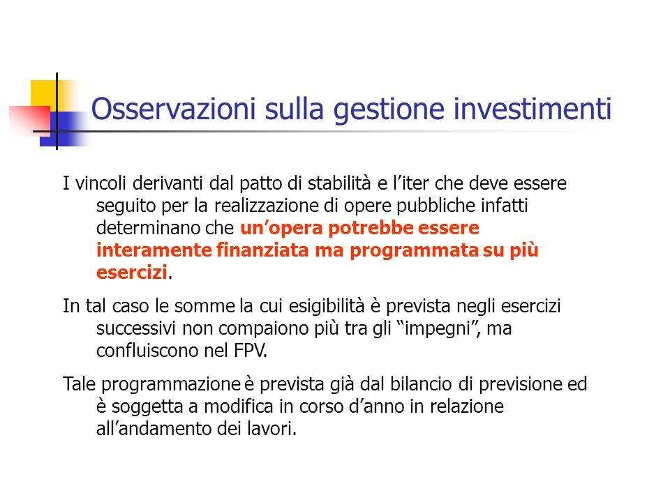 Osservazioni sulla gestione investimenti