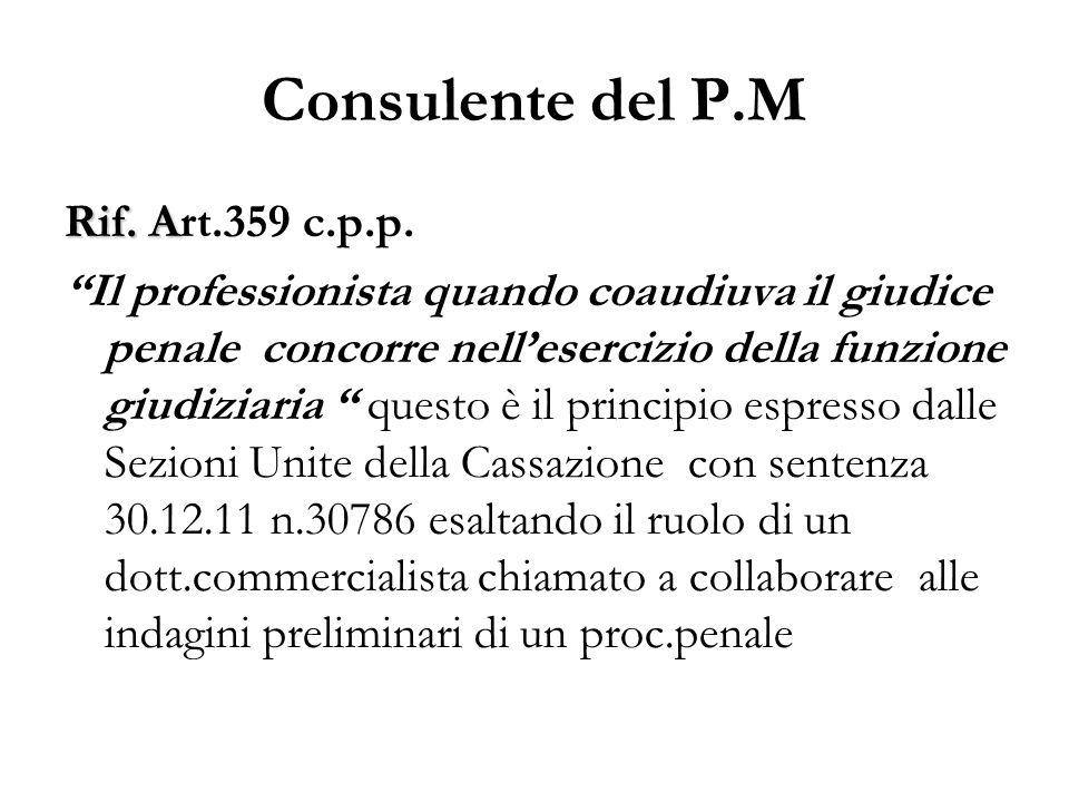 Consulente del P.M Rif. Art.359 c.p.p.