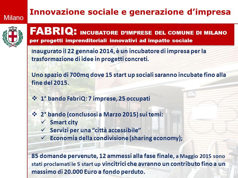 FABRIQ: INCUBATORE D'IMPRESE DEL COMUNE DI MILANO