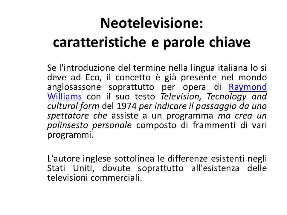 Neotelevisione: caratteristiche e parole chiave