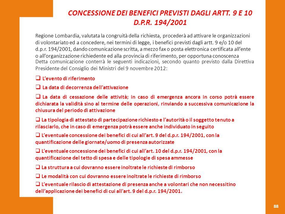CONCESSIONE DEI BENEFICI PREVISTI DAGLI ARTT. 9 E 10 D.P.R. 194/2001