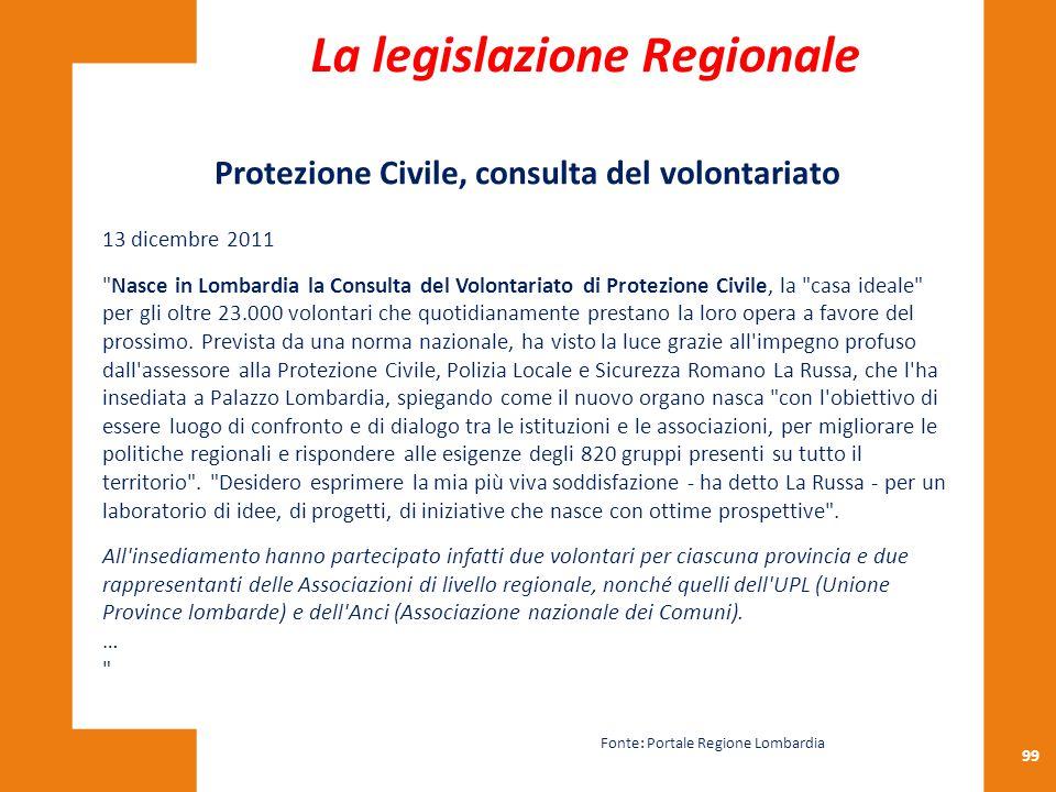 La legislazione Regionale Protezione Civile, consulta del volontariato