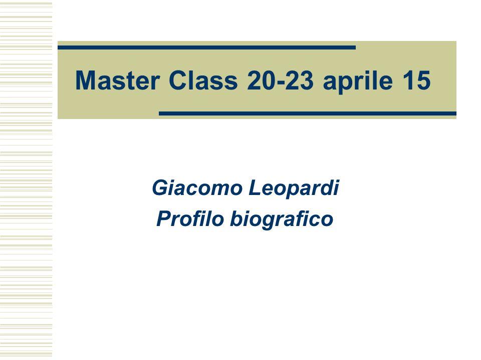 Giacomo Leopardi Profilo biografico