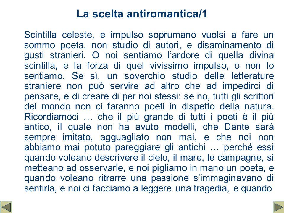 La scelta antiromantica/1