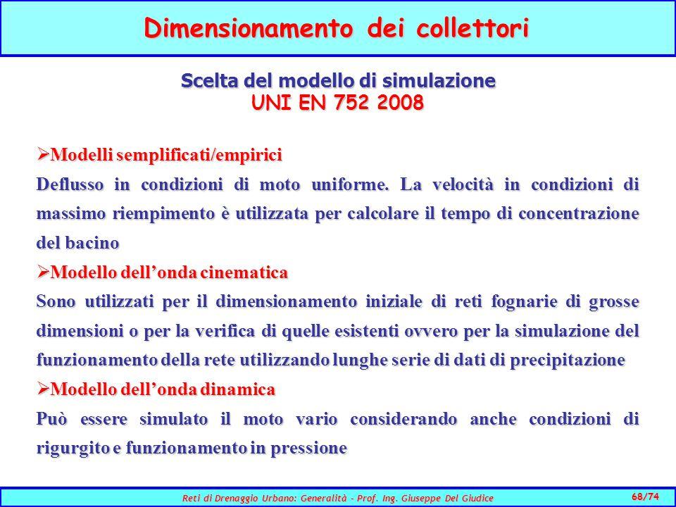Dimensionamento dei collettori Scelta del modello di simulazione