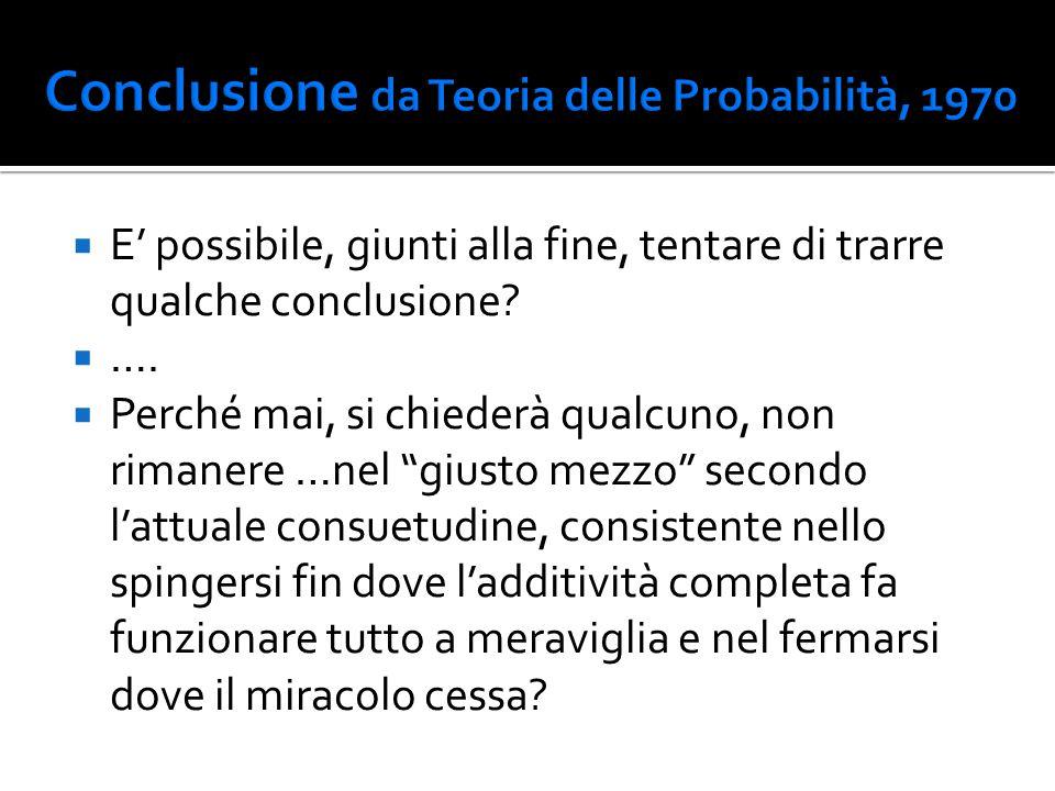 Conclusione da Teoria delle Probabilità, 1970
