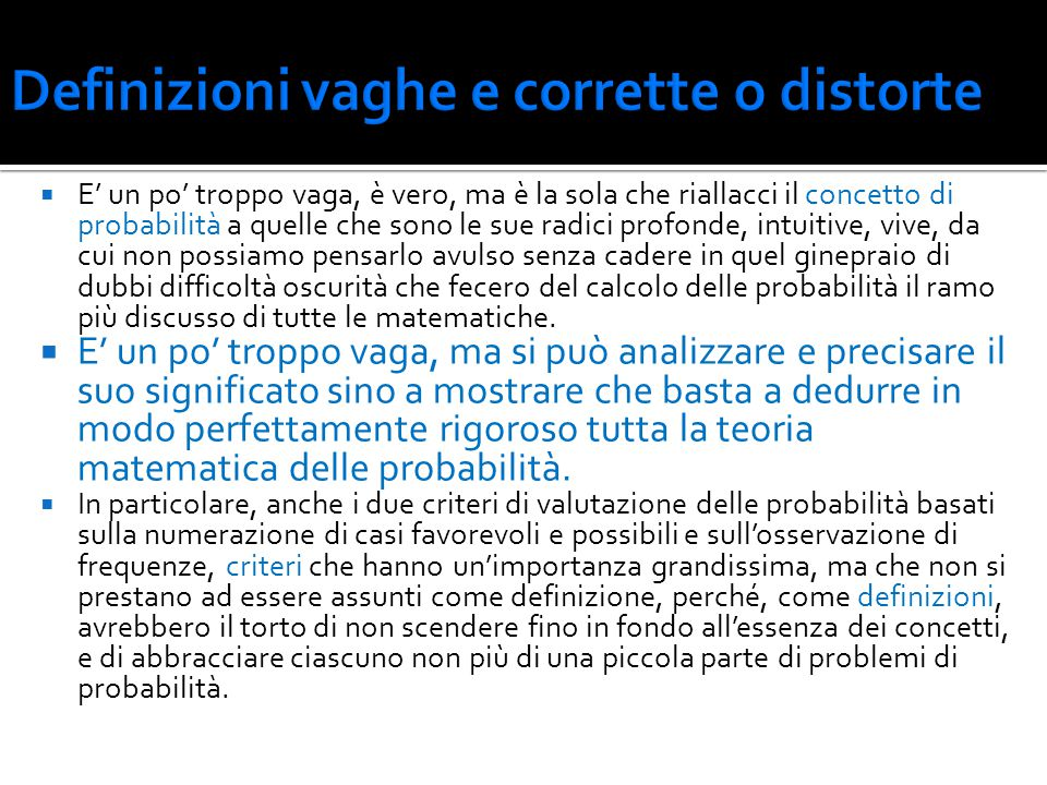 Definizioni vaghe e corrette o distorte