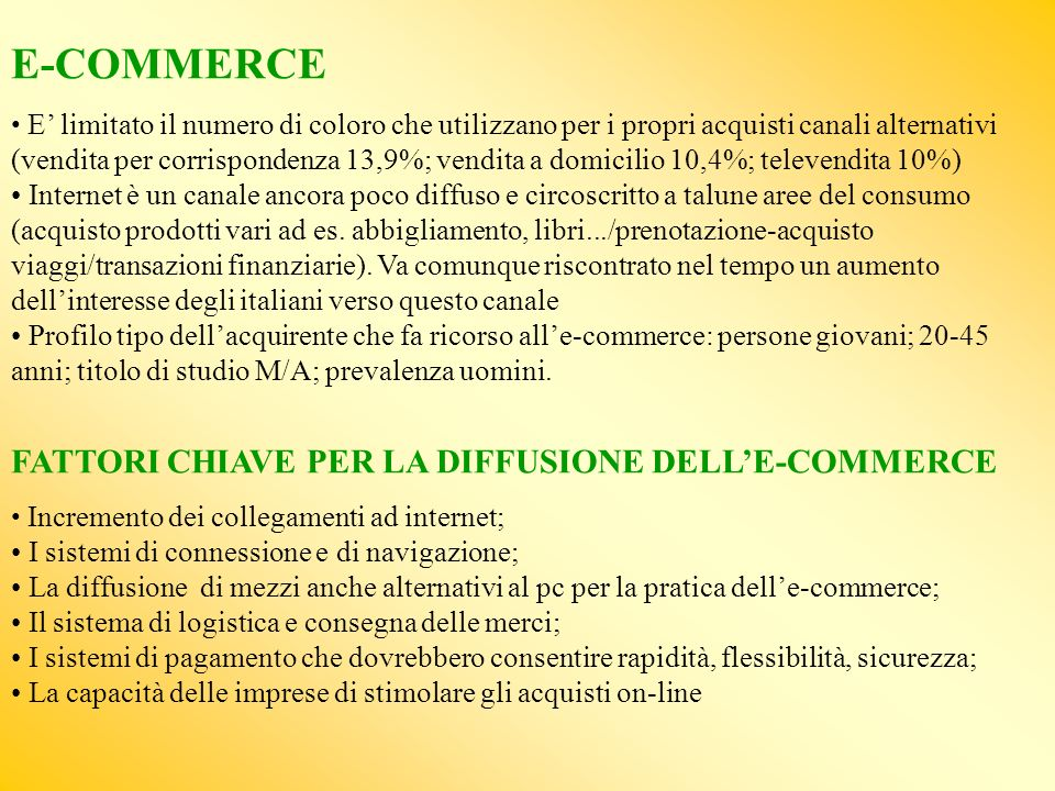 E-COMMERCE FATTORI CHIAVE PER LA DIFFUSIONE DELL'E-COMMERCE